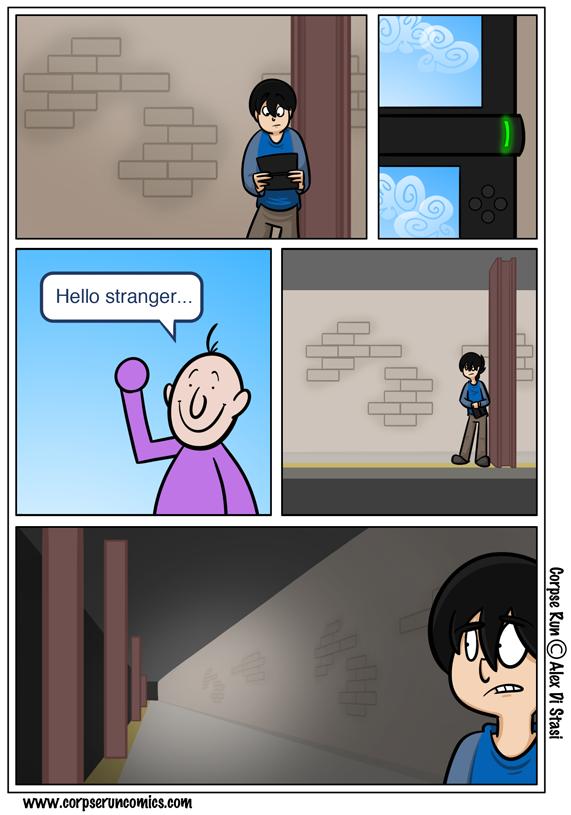 Corpse Run 504: Hello stranger