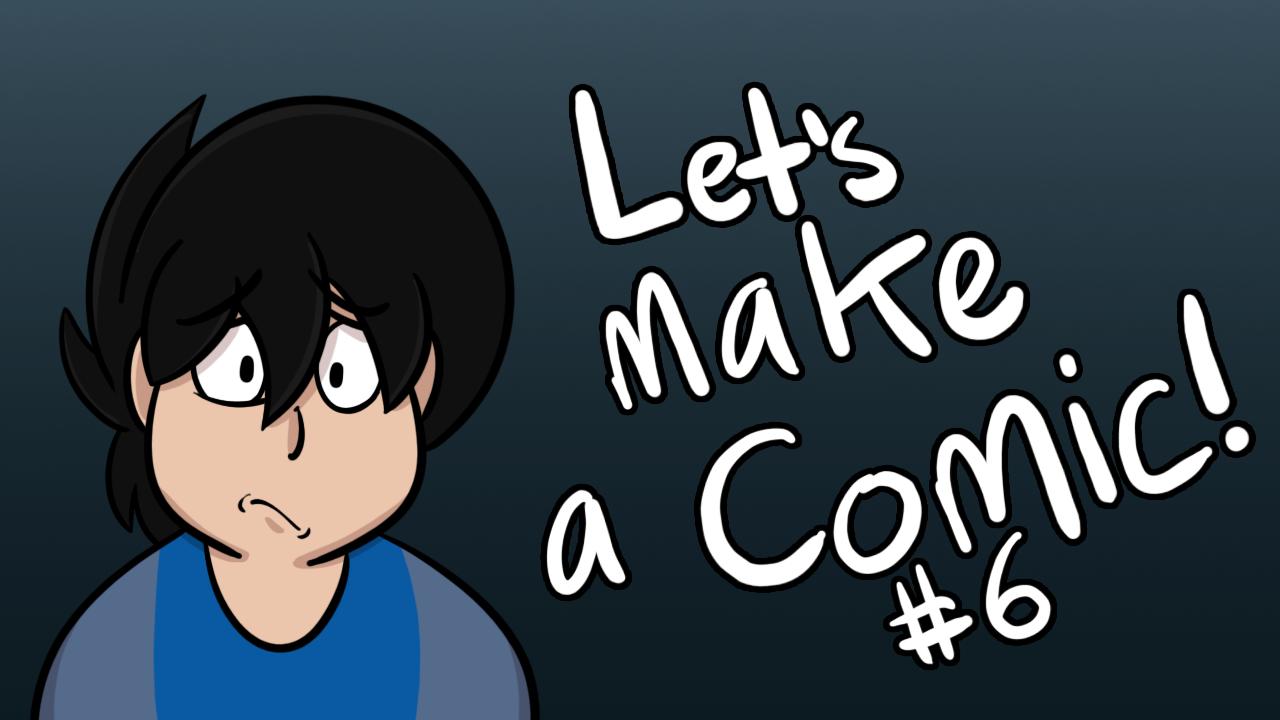 Kat's Korner 654: Let's Make a Comic!  #6