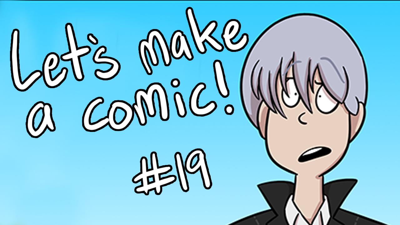 Kat's Korner 664: Let's make a comic! #19